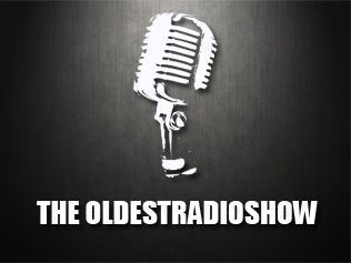 The Oldest Radio Show
