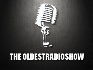 The Oldest Radio Show